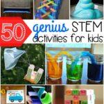 50+ Genius STEM Activities for Kids