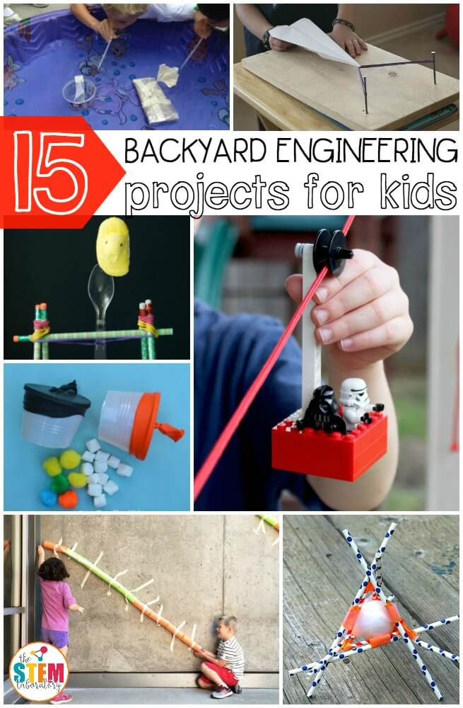 15 awesome backyard engineering projects for kids. Perfect summer activities!