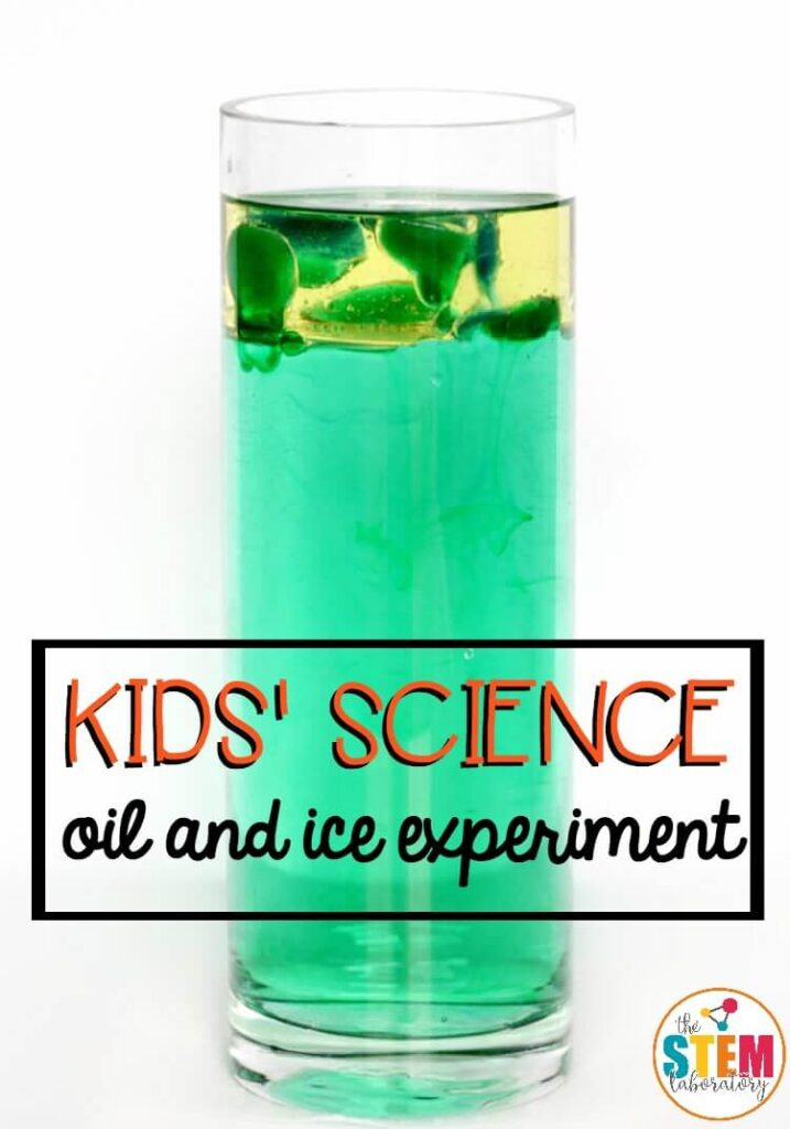 oil and ice density experiment the stem laboratory